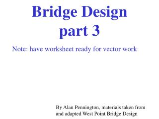 Bridge Design  part 3