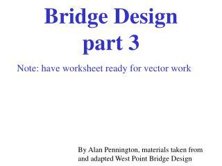 Bridge Design  part 3
