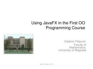 Using JavaFX in the First OO Programming Course