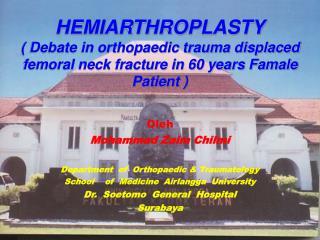 Oleh Mohammad Zaim Chilmi Department  of  Orthopaedic & Traumatology