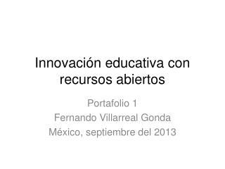 Innovación educativa con recursos abiertos