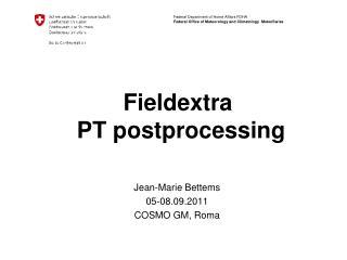 Fieldextra  PT postprocessing