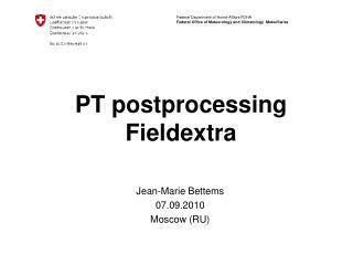 PT postprocessing Fieldextra