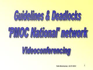 Guidelines & Deadlocks