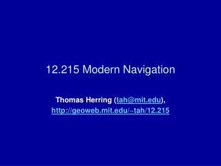 12.215 Modern Navigation