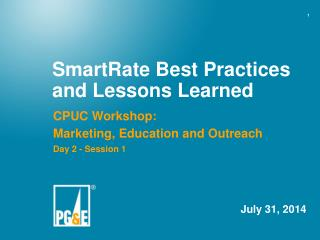 SmartRate  Best Practices and Lessons Learned