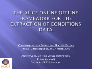 The ALICE online-offline framework for the extraction of condiTIons data
