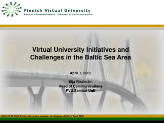 Baltic IT&T 2005  Forum,  eInclusion session: Developing eSkills , 7 April 2005