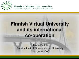 Finnish Virtual University  and its international  co-operation