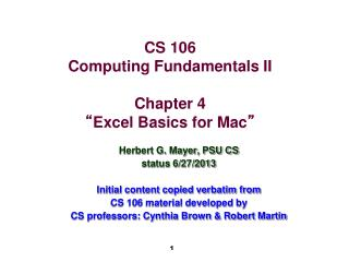"CS 106 Computing Fundamentals II Chapter 4 "" Excel Basics for Mac """