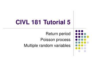 CIVL 181Tutorial 5