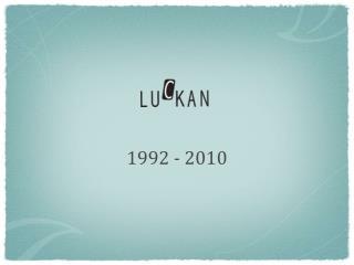 1992 - 2010