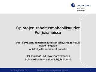 Opintojen rahoitusmahdollisuudet Pohjoismaissa