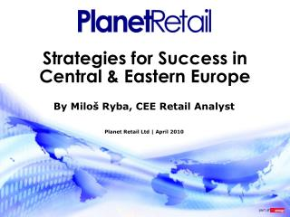Strategies for Success in Central & Eastern Europe