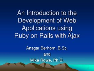 An Introduction to the Development of Web Applications using  Ruby on Rails with Ajax
