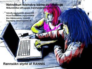 Rannsókn styrkt af RANNÍS