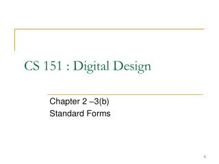 CS 151 : Digital Design