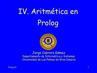 IV. Aritmética en Prolog