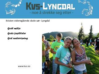 Kristen videregående skole sør- Lyngdal