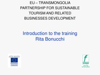 Introduction to the training Rita Bonucchi