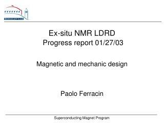 Ex-situ NMR LDRD Progress report 01/27/03