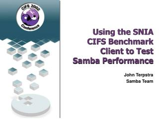 Using the SNIA CIFS Benchmark Client to Test Samba Performance