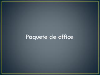 Paquete de office
