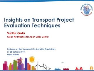 Insights on Transport Project Evaluation Techniques