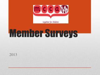 Member Surveys