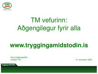 TM vefurinn:  Aðgengilegur fyrir alla