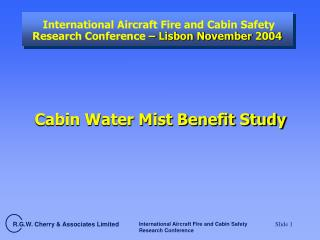 International Aircraft Fire and Cabin Safety Research Conference  – Lisbon November 2004