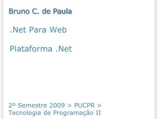 .Net Para Web  Plataforma .Net