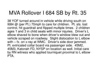 MVA Rollover I 684 SB by Rt. 35
