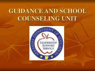GUIDANCE AND SCHOOL COUNSELING UNIT