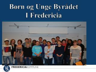 B�rn og Unge Byr�det I Fredericia