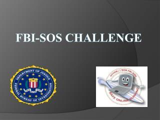 FBI-SOS Challenge