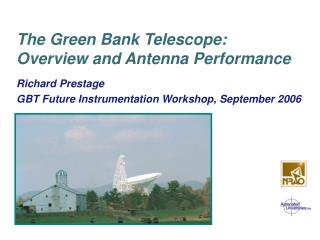 The Green Bank Telescope: Overview and Antenna Performance