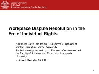 Workplace Dispute Resolution in the Era of Individual Rights