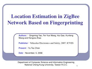 Location Estimation in ZigBee Network Based on Fingerprinting
