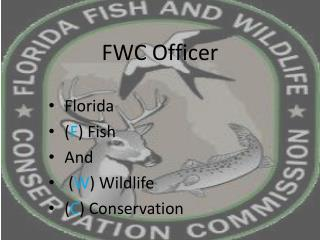 FWC Officer