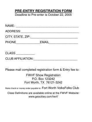 PRE-ENTRY REGISTRATION FORM Deadline to Pre-enter is October 22, 2005