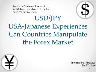USD/JPY USA-Japanese Experiences Can Countries Manipulate the  Forex  Market