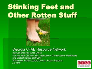 Stinking Feet and Other Rotten Stuff