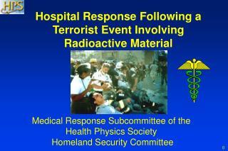 Hospital Response Following a Terrorist Event Involving