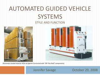 Automated Guided Vehicle Systems Style and Function