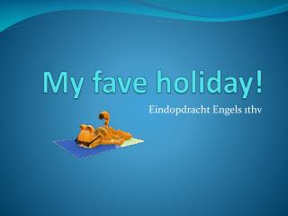 My fave holiday!