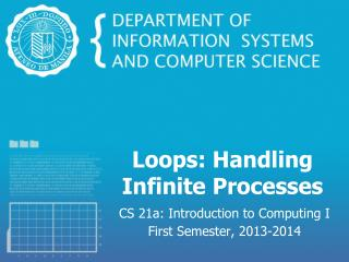 Loops: Handling Infinite Processes
