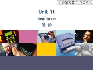Unit  11 Insurance ?  ?