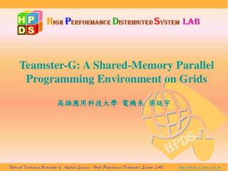 Teamster-G: A Shared-Memory Parallel Programming Environment on Grids