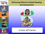 Delivering Effective Guided Reading  and Assessment